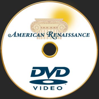 American Renaissance DVD